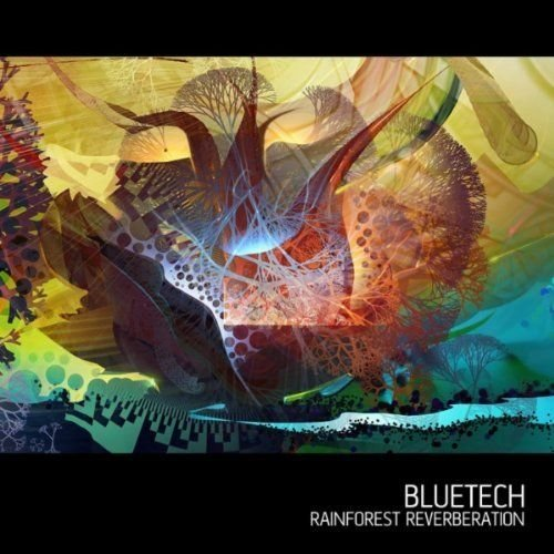 Bluetech Rainforest Reverberation cover